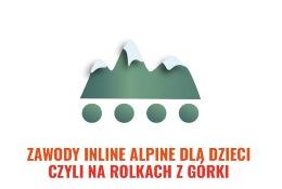 Zawody Inline Alpine dla dzieci…
