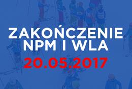Zakończenie NPM i WLA!
